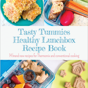 Tasty Tummies Healthy Lunchbox Recipe Book - Cover